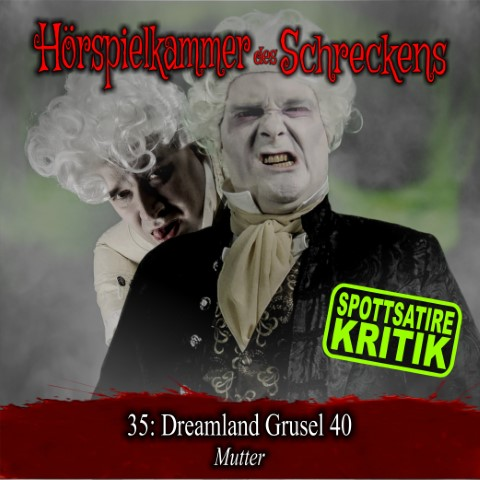 35: Dreamland Grusel 40 (Dreamland Productions)