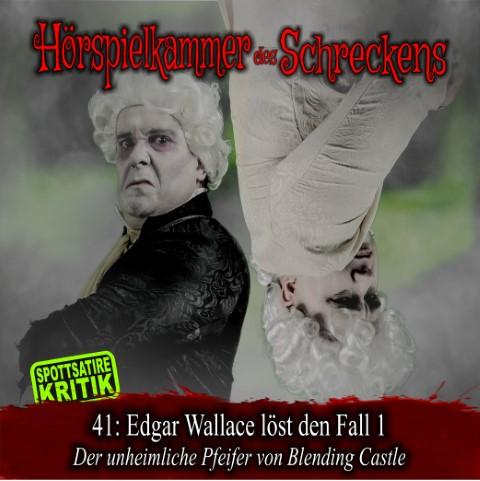 41: Edgar Wallace löst den Fall 1 – Der unheimliche Pfeifer von Blending Castle (Winterzeit Audio)
