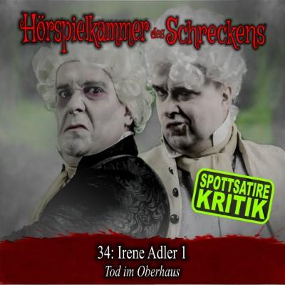 Hörspielkammer des Schreckens 34: Irene Adler 1 – Tod im Oberhaus
