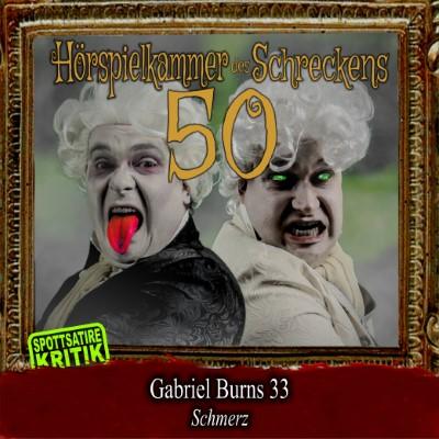 Hörspielkammer des Schreckens 50: Gabriel Burns 33 – Schmerz