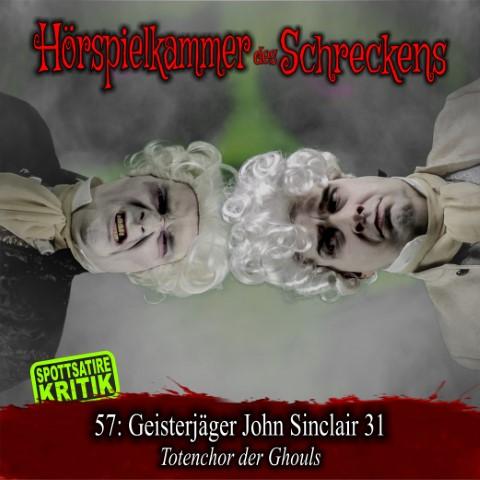 Hörspielkammer des Schreckens 57: Geisterjäger John Sinclair 31 – Totenchor der Ghouls