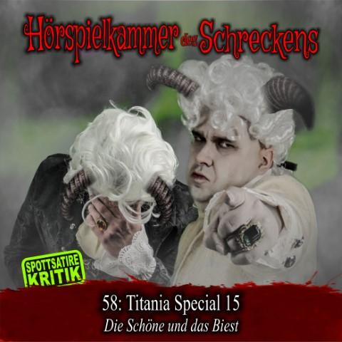 Hörspielkammer des Schreckens 58: Titania Special 15 – Die Schöne und das Biest