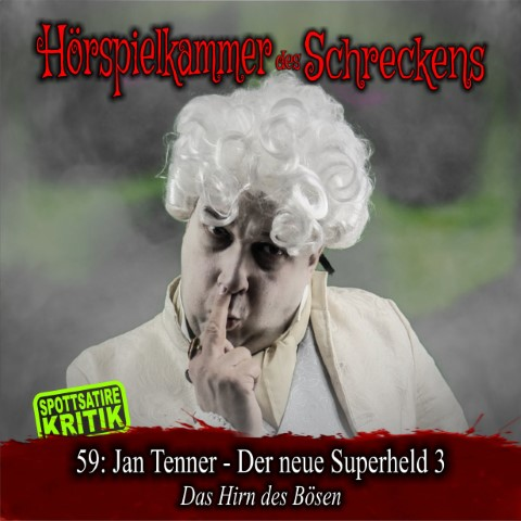 Hörspielkammer des Schreckens 59: Jan Tenner – Der neue Superheld 3 – Das Hirn des Bösen