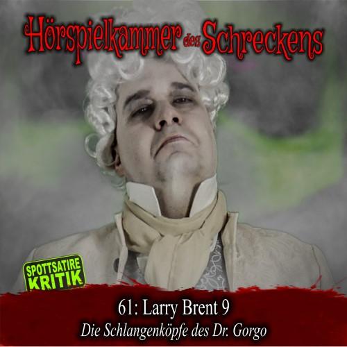 Hörspielkammer des Schreckens 61: Larry Brent 9 – Die Schlangenköpfe des Dr. Gorgo