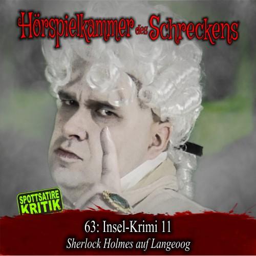 Hörspielkammer des Schreckens 63: Insel-Krimi 11 – Sherlock Holmes auf Langeoog