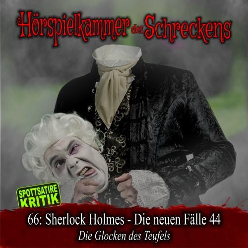 Hörspielkammer des Schreckens 66: Sherlock Holmes – Die neuen Fälle 44 – Die Glocken des Teufels