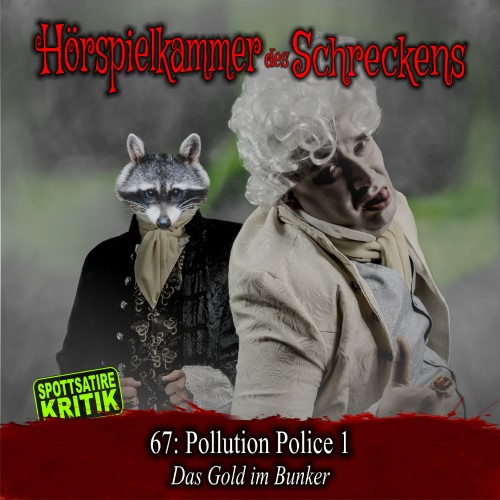 HdS 67: Pollution-Police 1 – Das Gold im Bunker