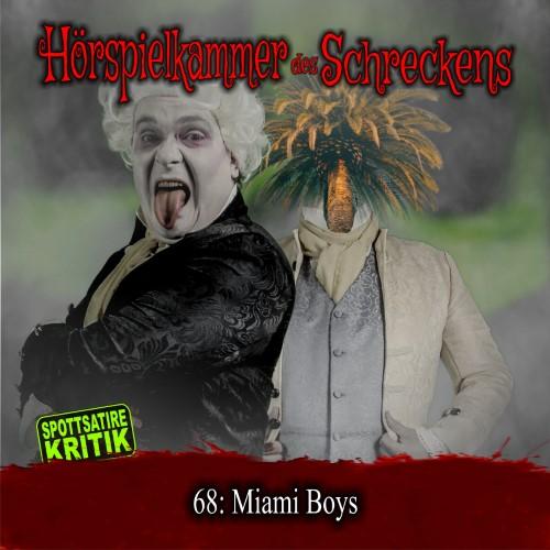 HdS 68: Miami Boys